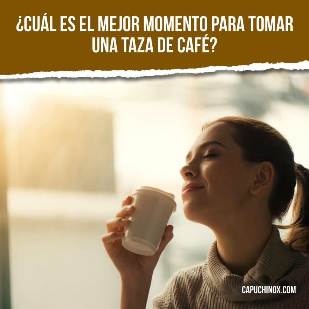 ¿Cuál es el mejor momento para tomar una taza de café?