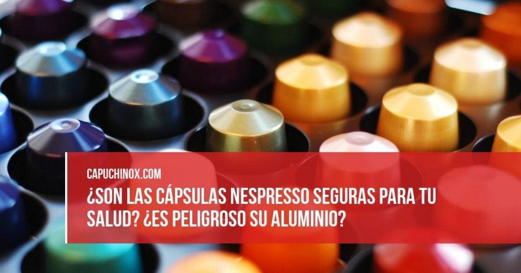 Las cápsulas Nespresso y su seguridad para tu salud: ¿Te debe preocupar que sean de aluminio?