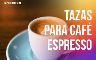 Las mejores tazas para café espresso