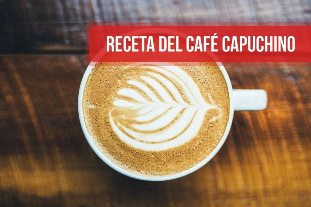 Receta del café Capuchino