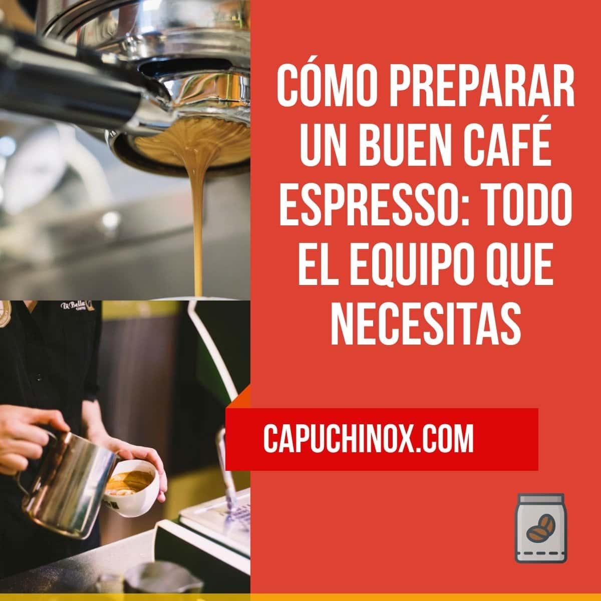 Todo lo que tienes que saber y comprar para preparar un buen café espresso italiano