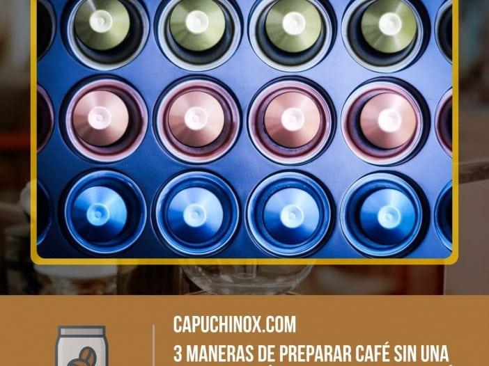 3 maneras de preparar café sin una cafetera ¿Cómo podemos hacer café de cápsulas sin máquina?