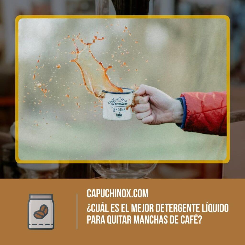 ¿Cuál es el mejor detergente líquido para quitar manchas de café?